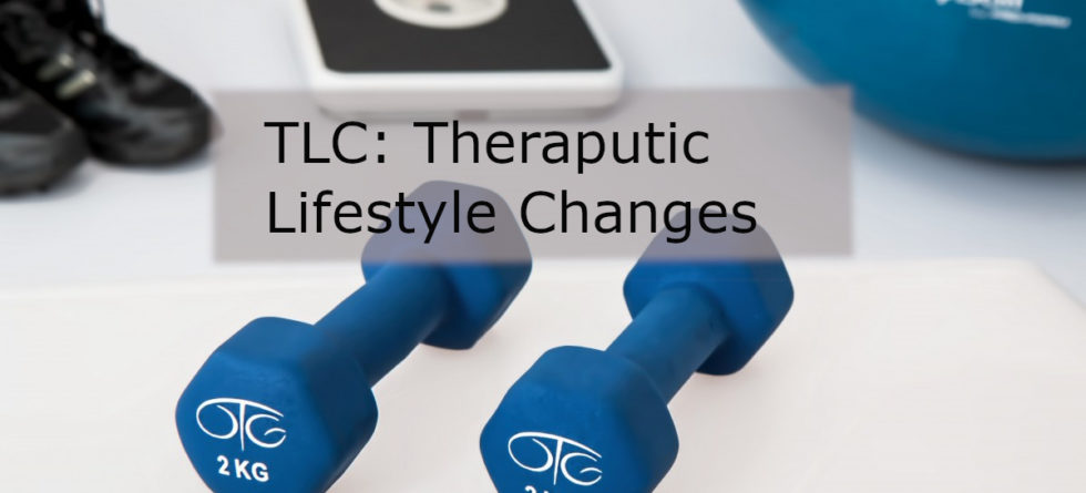 Therapeutic Lifestyle Changes